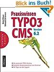 Praxiswissen TYPO3 CMS Version 6.2