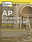 img - for Cracking the AP European History Exam, 2017 Edition: Proven Techniques to Help You Score a 5 (College Test Preparation) book / textbook / text book