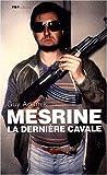 echange, troc Guy Adamik, Olivier Stupp - Mesrine, la dernière cavale