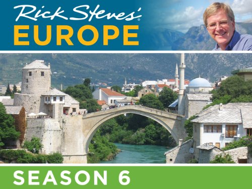 Rick Steves' Europe: Season 6