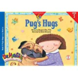 Pugs Hugs (Dr. Maggie's Phonics Readers: A New View)