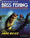 Advanced Bass Fishing: 2 (0525933069) by Weiss