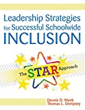 img - for Leadership Strategies for Successful Schoolwide Inclusion: The STAR Approach book / textbook / text book