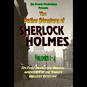 The Further Adventures of Sherlock Holmes, Box Set 1, Volumes 1-4 Audiobook