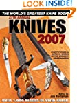 Knives 2007: The World's Greatest Kni...