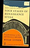 img - for Four Stages of Renaissance Style: Transformations in Art and Literature, 1400-1700 book / textbook / text book