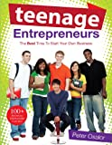 Teenage Entrepreneurs - The Best Time To Start Your Own Business
