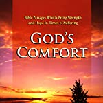 God's Comfort: Bible Passages Which Bring Strength and Hope in Times of Suffering |  Simon & Schuster Audio
