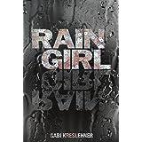 Rain Girl ~ Gabi Kreslehner