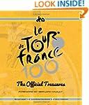 Le Tour de France 100: The Official T...