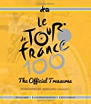 Le Tour de France 100: The Official T...