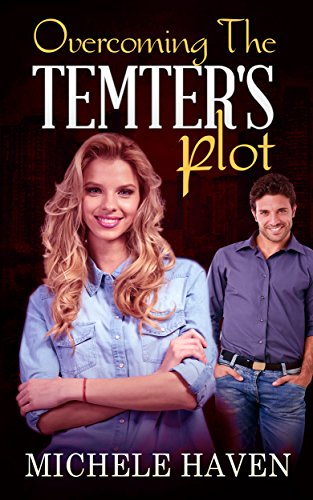 Overcoming The Tempter's Plot (Forever Lovers Book 1)