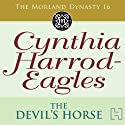 Dynasty 16: The Devil's Horse Audiobook by Cynthia Harrod-Eagles Narrated by Terry Wale