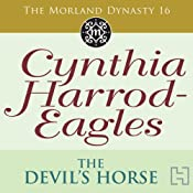 Dynasty 16: The Devil's Horse | [Cynthia Harrod-Eagles]