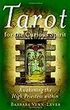 Tarot for the Curious Spirit: Awakening the High Priestess Within