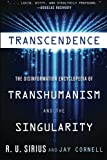Image of Transcendence: The Disinformation Encyclopedia of Transhumanism and the Singularity