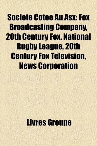 societe-cotee-au-asx-fox-broadcasting-company-20th-century-fox-national-rugby-league-20th-century-fo