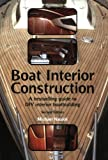 img - for Boat Interior Construction: A Bestselling Guide to Do It Yourself Boatbuilding by Naujok, Michael(November 1, 2009) Paperback book / textbook / text book