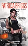 Frost Burned (A Mercy Thompson Novel) (044102002X) by Briggs, Patricia