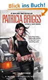 Frost Burned (Mercy Thompson, Band 7)