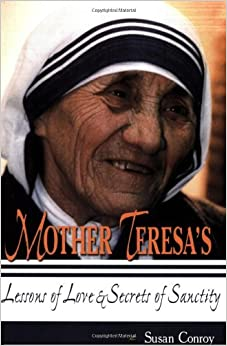 Mother Teresa's Lessons of Love and Sanctity