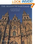 The Roads to Santiago: The Medieval P...