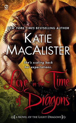 Image for Love in the Time of Dragons: A Novel of the Light Dragons