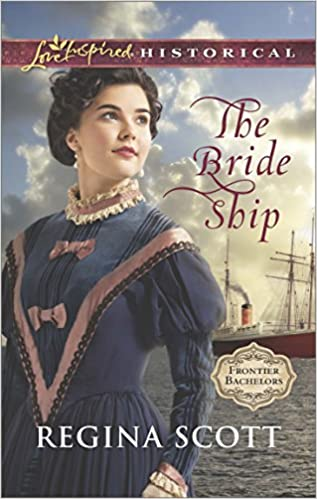 The Bride Ship (Frontier Bachelors Book 1)