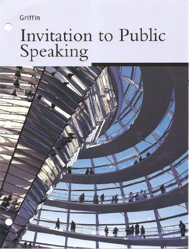 Invitation to Public Speaking (4th Edition)