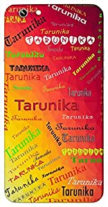 Tarunika (young girl) Name & Sign Printed All over customize & Personalized!! Protective back cover for your Smart Phone : Samsung Galaxy E5