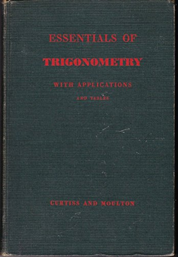 Essentials of Trigonometry with Applications