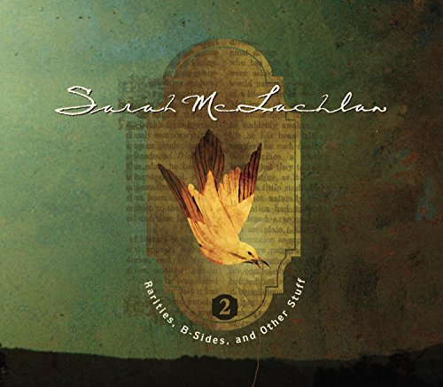 Sarah McLachlan - Rarities, B-Sides And Other Stuff, Volume 2 - Zortam Music