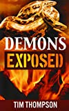 Demons Exposed (1936750597) by Thompson, Tim