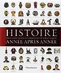 Histoire ann�e apr�s ann�e : Encyclop...