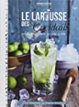 LAROUSSE DES COCKTAILS