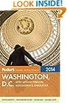Fodor's Washington, D.C. 2014: with M...