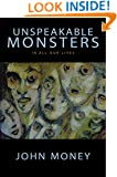 Unspeakable Monsters: In All Our Lives