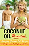 Coconut Oil Recipes - Amazing Coconut...