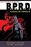 B.P.R.D.: Plague of Frogs Hardcover Collection Volume 3
