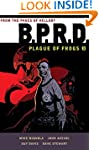 B.P.R.D.: Plague of Frogs Hardcover C...