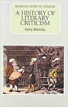 A history of literary criticism by harry blamires