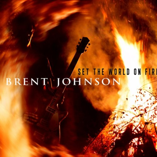 Brent Johnson-Set The World On Fire-2015-SNOOK Download