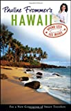 Pauline Frommer's Hawaii (Pauline Frommer Guides) (047176714X) by Thompson, David