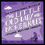 The Little Old Lady Who Broke All the Rules | Catharina Ingelman-Sundberg