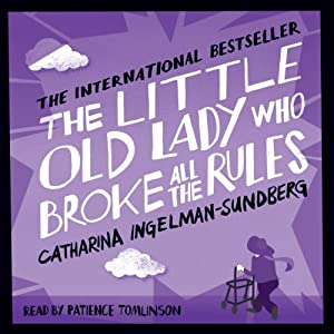 The Little Old Lady Who Broke All the Rules Hörbuch