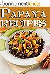 Papaya Recipes (English Edition)