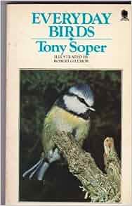 Everyday Birds: Tony Soper: 9780722180068: Amazon.com: Books