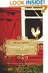 Trauma Farm: A Rebel History of Rural...