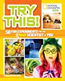 img - for Try This!: 50 Fun Experiments for the Mad Scientist in You book / textbook / text book