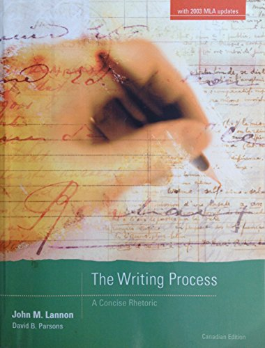 The Writing Process: A Concise Rhetoric Canadian Edition